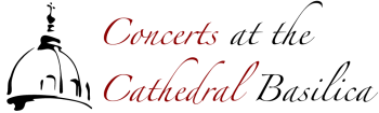 Concerts at the Cathedral Basilica